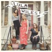 Lula Wiles - Traveling On