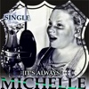 It's Always - Single - Michelle