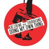 Doing My Own Thing (feat. MC Shurakano) [Vocal Mix] artwork