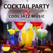Cocktail Party & Cool Jazz Music: Soothing Music for Dinner Party, Family Time, Jazz for Entertaining, Piano Bar Background Music, Relaxing Music, Jazz Cafe