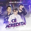 Cê Acredita feat Mc Kevinho Single