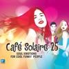 Café Solaire, Vol. 25