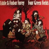Four Green Fields by Eddie & Finbar Furey on Apple Music