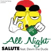 All Night feat Devin the Dude Single