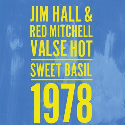 Valse Hot: Sweet Basil 1978 - Jim Hall