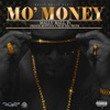 Mo Money feat French Montana Trae Tha Truth Single