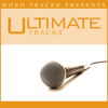 I Bowed On My Knees and Cried Holy (As Made Popular By Michael English) [Performance Track] - Ultimate Tracks