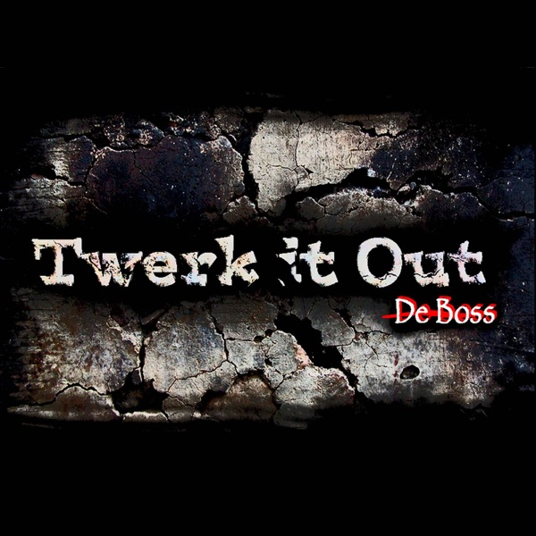 Twerk It Out - Single