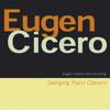 Swinging Piano Classics (Eugene Cicero's Last Recording) - Eugen Cicero