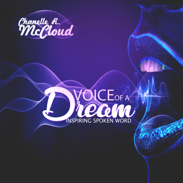 ‎Voice of a Dream - EP by Chanelle R  McCloud