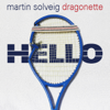 Martin Solveig & Dragonette - Hello artwork