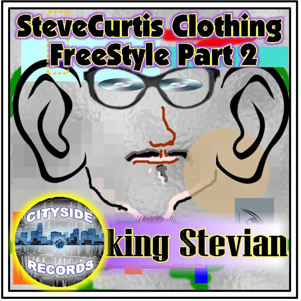 Stevecurtis Clothing Freestyle Part 2 - Single King Stevian CD cover