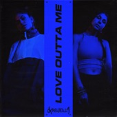 Love Outta Me - Single
