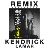 Mask Off (Remix) [feat. Kendrick Lamar] - Future