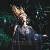 Barbara Carlotti - Mon Dieu mon amour