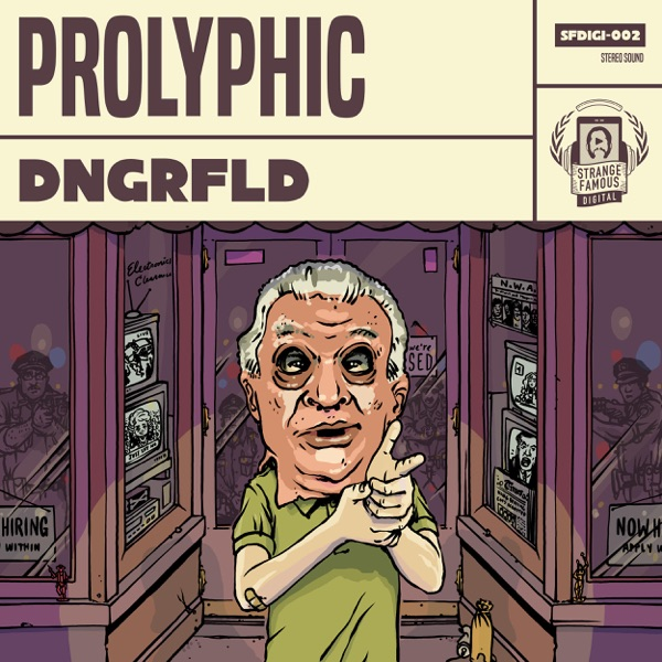 Prolyphic - Dngrfld album wiki, reviews