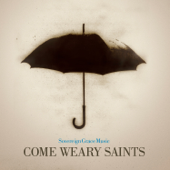 Come Weary Saints (Trax)