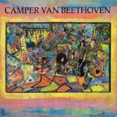 Camper Van Beethoven - We Love You
