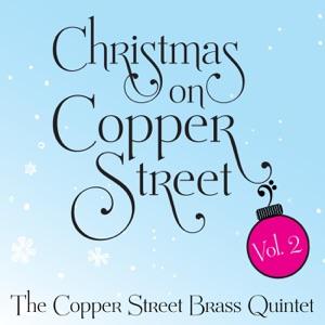 The Copper Street Brass Quintet - O Come, O Come, Emmanuel