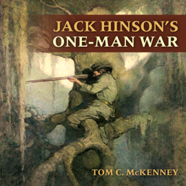 Jack Hinson's One-Man War (Unabridged) audiobook