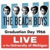Graduation Day 1966 Live at the University of Michigan