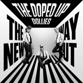 The Doped Up Dollies - Escape from Mount Olivedem