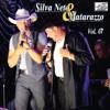 A Dupla de Ouro do Brasil, Vol. 07 (Ao Vivo) - Silva Neto & Maratazzo