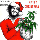 Natty Christmas (feat. Ray I & Inner Circle)-Jacob Miller