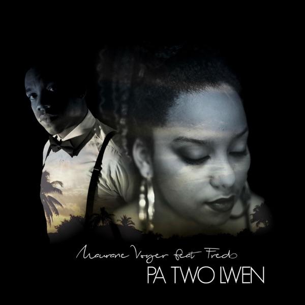 Pa two lwen (feat. Fredo) - Single
