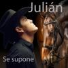 Se supone - Single - Julian