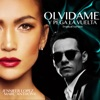 Olvídame y Pega la Vuelta (Tropical Version) - Single, Jennifer Lopez & Marc Anthony