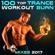 100 Top Trance Workout Burn Mixes 2017