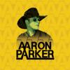 Aaron Parker - EP - Aaron Parker