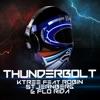Thunderbolt (feat. Robin Stjernberg & Flo Rida) - EP, Ktree