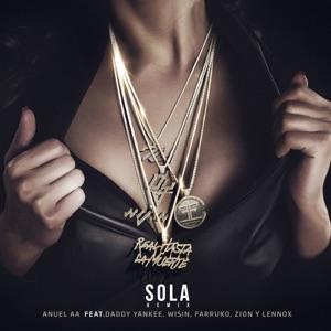 Anuel AA - Sola (Remix) [feat. Daddy Yankee, Wisin, Farruko & Zion & Lennox]