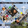 Games of Passion Official ARD Song for the Olympic Games Portuguese Version feat Daniela Mercury NDR Bigband Single