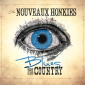 The Nouveaux Honkies - Fishin Blues