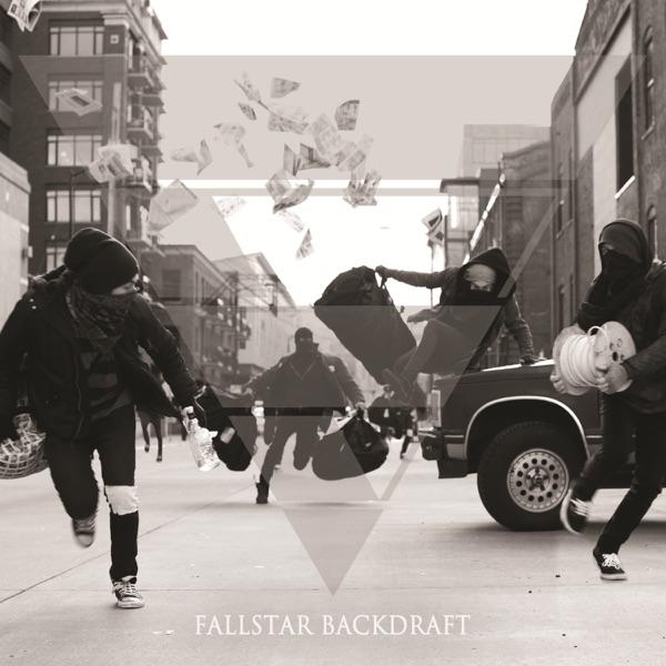 Fallstar - Backdraft (2013)