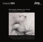 Eduardo Morales-Caso: Las sombras divinas