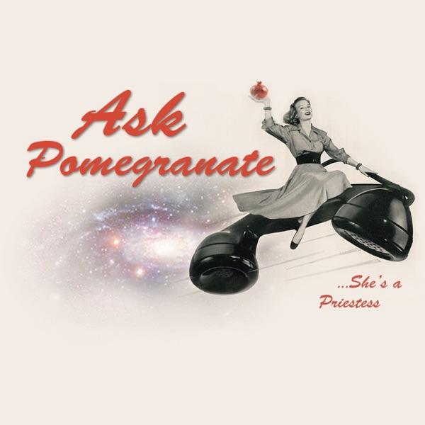 Ask Pomegranate