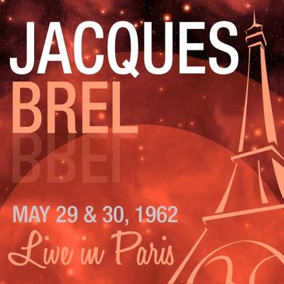 Live in Paris - Jacques Brel - Jacques Brel