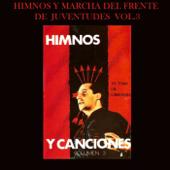 Himnos y Marchas Del Frente de Juventudes (Vol. 3)