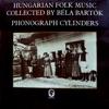 Traditional & Béla Bartók - Hungarian Folk Music Collected by Béla Bartók Hungaroton Classics Album
