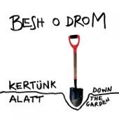 Besh o droM - Büntető