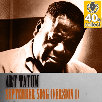 September Song (Remastered) [Version 1] - Single - Art Tatum