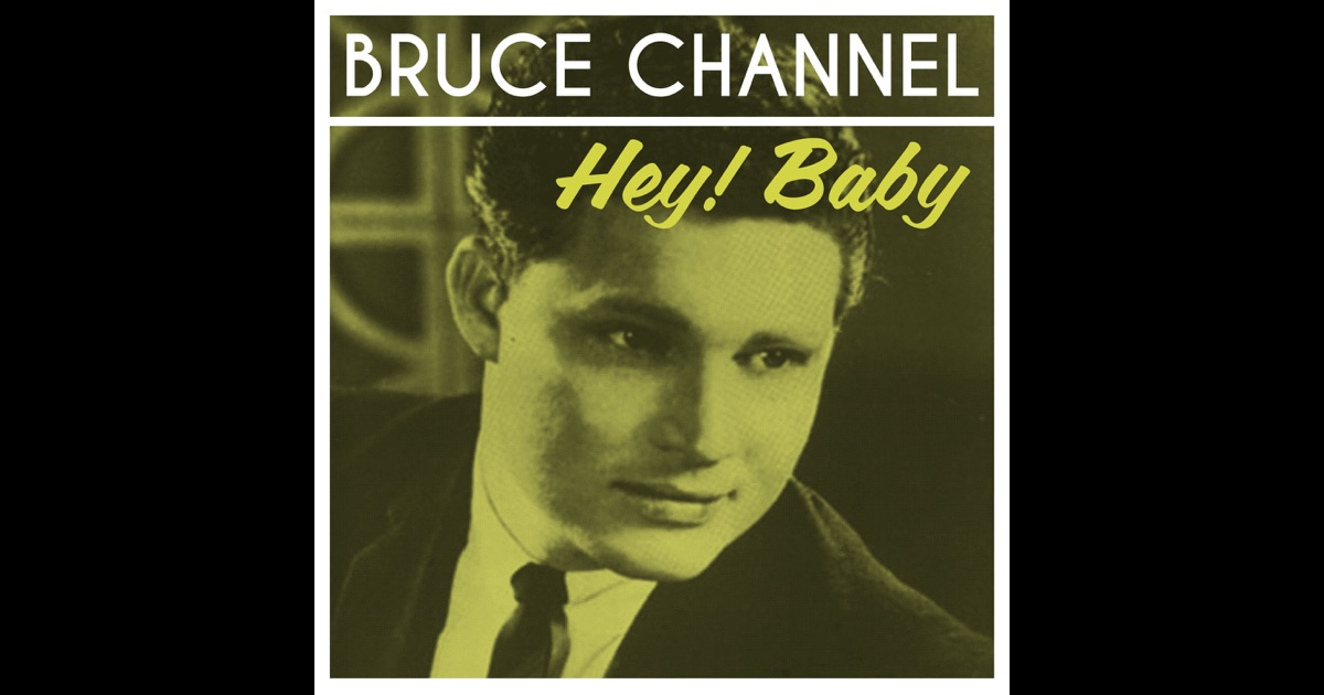 Bruce Channel Hey Baby The Ultimate Collection