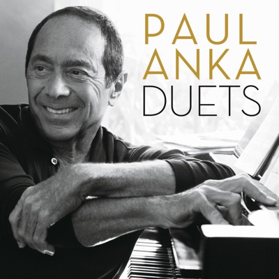 Duets - Paul Anka