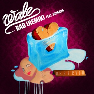Bad (Remix) [feat. Rihanna] - Single Mp3 Download
