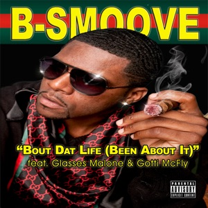 Bout Dat Life (Been About It) [feat. Glasses Malone & Gotti McFly] - Single Mp3 Download