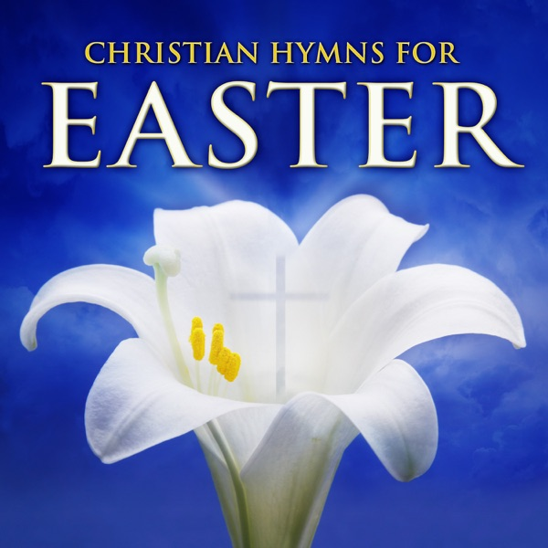Church of Christ Gospel Choir - Christian Hymns for Easter album wiki, reviews